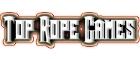Top Rope Games