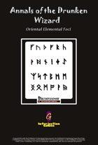 Annals of the Drunken Wizard: Oriental Elemental Foci [PFRPG]