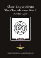 Class Expansions: The Charmbrewer Witch Archetype[PFRPG]