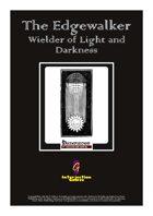 The Edgewalker: Wielder of Light and Darkness