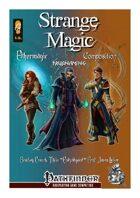 Strange Magic - Ethermagic, Composition, and Truemagic