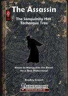 The Assassin - The Sanguinity Hot Technique Tree