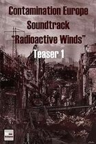 "Teaser 1 Contamination Europe Soundtrack ""Radioactive Winds"""