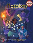 The Hidden Halls of Hazakor