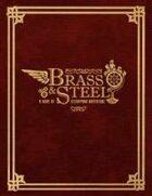 Brass & Steel:  A Game of Steampunk Adventure