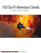 100 Science Fiction Adventure Seeds