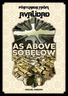 Postcards from Avalidad - As Above, So Below