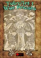 TobyArt 1: War Priests