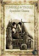 Tunnels & Trolls: Specialists