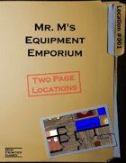 Mr. M's Equipment Emporium
