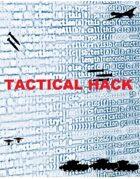 Tactical Hack