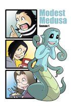 Modest Medusa Season 1