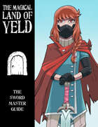 The Magical Land of Yeld: Sword Master Advanced Job Guide