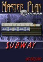 Master Plan Modern: Subway