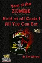 Year of the Zombie: Hold at all Costs: One