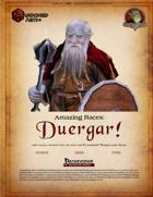 Amazing Races: Duergar!