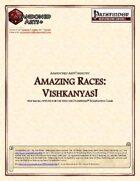 Amazing Races: Vishkanyas!