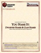 You Name It: Dwarven Names & Clan Names