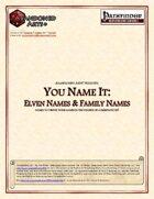 You Name It: Elven Names & Family Names