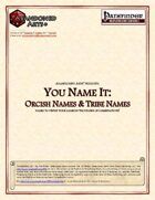 You Name It: Orcish Names & Tribe Names