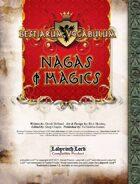 Bestiarum Vocabulum: Nagas & Magics
