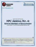NPC Arsenal No. 4: Kitsune Mistress of Manipulation