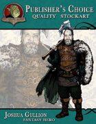 Publisher's Choice - Joshua Gullion: Fantasy Hero
