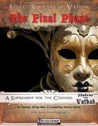 Secret Societies of Vathak: The Final Phase