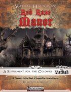 Vathak Hauntings: Red Rose Manor