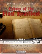 Vathak Grimoires: Echoes of the Final Heartbeat
