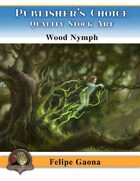 Publisher's Choice - Felipe Gaona (Wood Nymph)