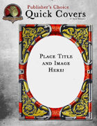 Publisher's Choice: Quick Covers #10