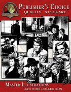Publisher's Choice - Master Illustrations (B&W Noir Collection)
