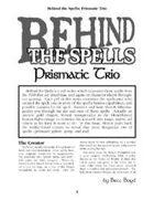 Behind the Spells: Prismatic Trio