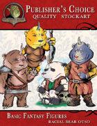 Publisher's Choice - Basic Fantasy Figures (Otso-Bear)