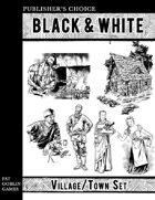Publisher's Choice - Black & White: Village / Town Set