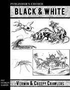 Publisher's Choice - Black & White: Vermin & Creepy Crawlers