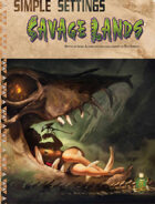 Simple Settings: Savage Lands