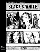 Publisher's Choice - Black & White: Elf Pack