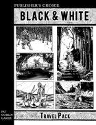 Publisher's Choice - Black & White: Travel Pack