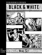 Publisher's Choice - Black & White: Hero Set