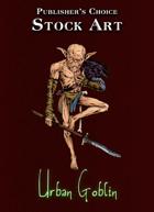 Publisher's Choice - Quality Stock Art: Urban Goblin
