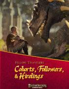 Fellow Travelers: Cohorts, Followers, & Hirelings