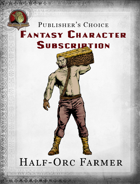 Publisher's Choice - Fantasy Characters:  Half-orc Farmer