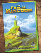 Fungal Kingdom (TinyD6)