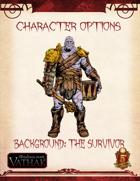 Vathak 5e Character Options - Survivor Background