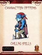 Vathak 5e Character Options - Chilling Spells