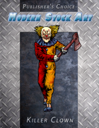 Publisher's Choice - Modern: Killer Clown