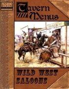 Tavern Menus: Wild West Saloons