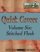 Standard Stock Art - Quick Covers Vol. 6: Stitched Flesh